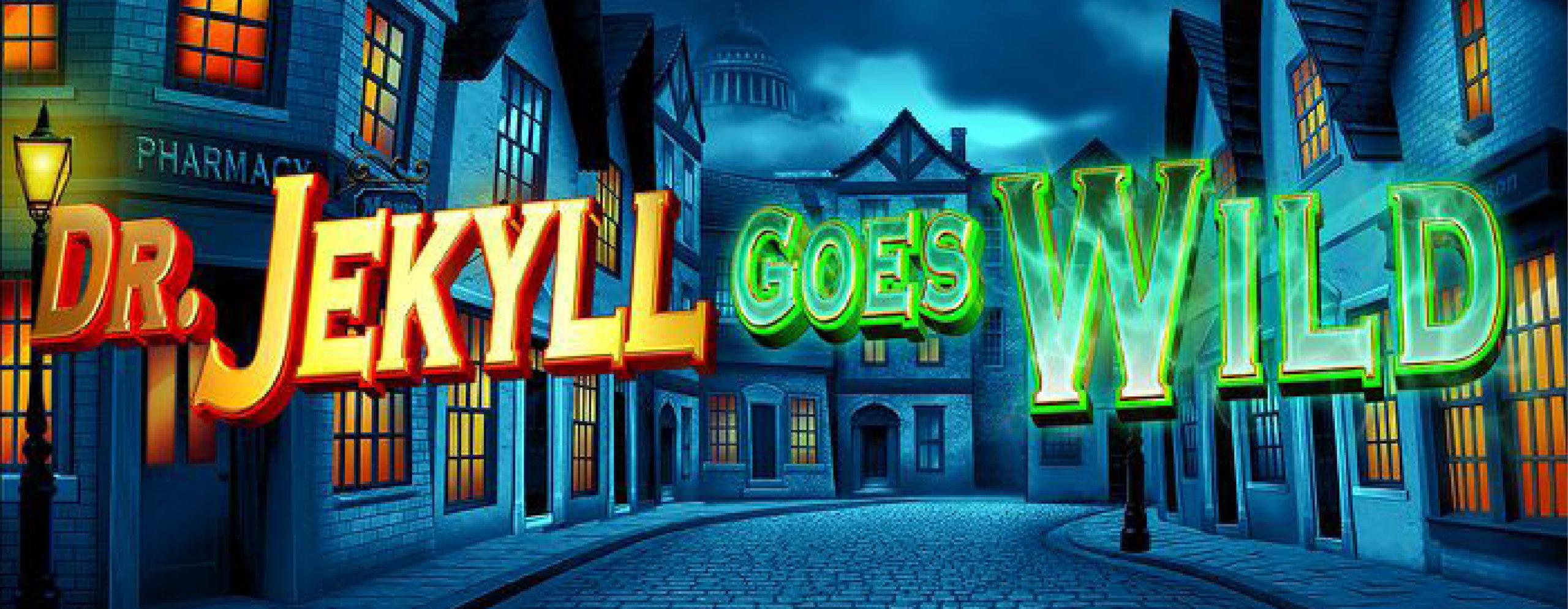 Dr Jekyll Goes Wild Slot